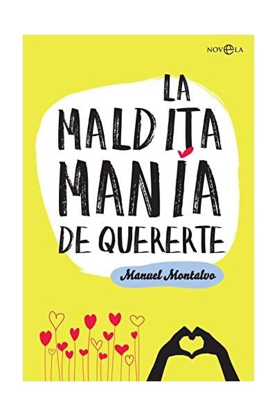 La maldita manía de quererte (Ficción) eBook: Montalvo, Manuel: Amazon.es: Tienda Kindle