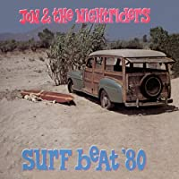 Surf Beat '80 by Jon & The Nightriders