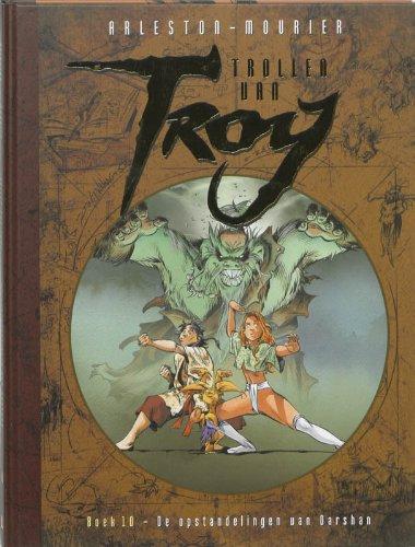 Trollen van Troy 10: De opstandelingen van Darshan