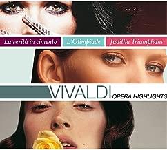 Vivaldi: Opera Highlights - Juditha Triumphans/L'Olimpiade/La Verita in Cimento