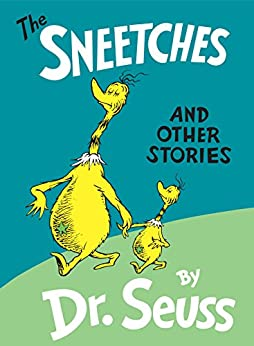 The Sneetches and Other Stories (Classic Seuss) by [Dr. Seuss]