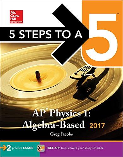 5 Steps To A 5 Ap Physics 1 Algebra Based 2017 Mcgraw Hill 5 Steps To A 5