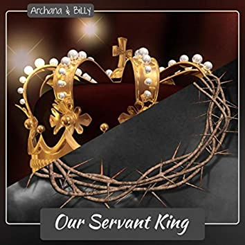Our Servant King