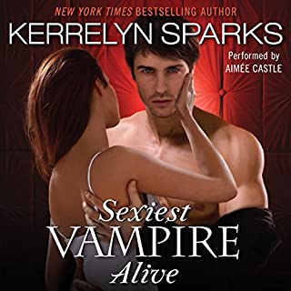 Sexiest Vampire Alive                   By:                                                                                                                                 Kerrelyn Sparks                               Narrated by:                                                                                                                                 Aimee Castle                      Length: 10 hrs and 26 mins     389 ratings     Overall 4.4