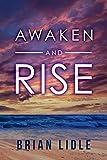 Awaken and Rise (English Edition)