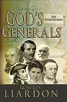 Gods Generals: The Missionaries (God's General)