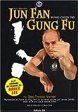 Jun Fan Gung Fu - Wing chun do