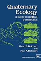 Quaternary Ecology: A Paleoecological Perspective