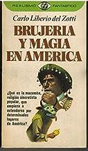 BRUJERÍA Y MAGIA EN AMÉRICA