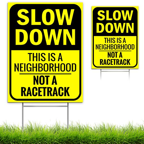 """Bigtime Signs Slow Down Sign - This is a Neighborhood, Not a Racetrack - 4mm Double-Sided Outdoor Signage - Light, Weather-Proof Board with Yard Step Stake - Bright Yellow, Non-Reflective - 16"""" x 12"""""""