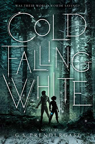 Cold Falling White (2) (The Nahx Invasions)
