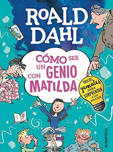Cómo ser un genio con Matilda