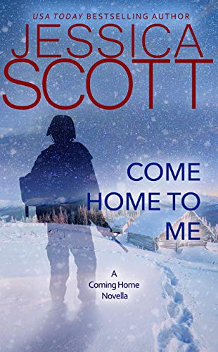 Come Home to Me: A Coming Home Novella