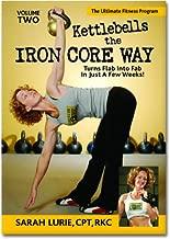 Kettlebells: The Iron Core Way Volume 2