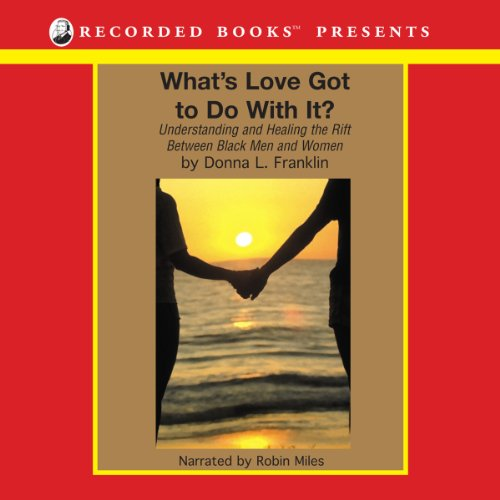 What's Love Got to Do with It? audiobook cover art