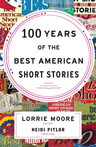 100 Years of the Best American Short Stories (The Best American Series) (English Edition)