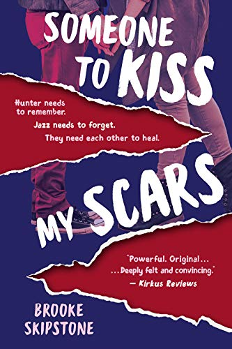 Someone To Kiss My Scars: A Thriller by [Brooke Skipstone]