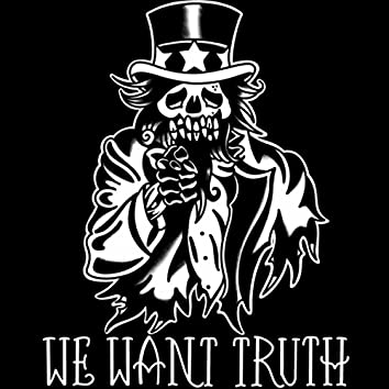 We Want Truth