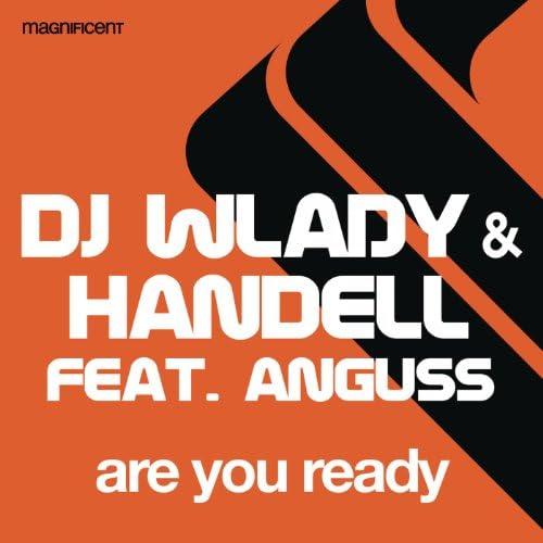 DJ Wlady & Handell feat. Anguss