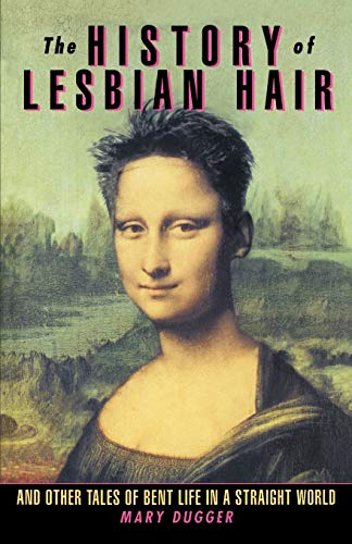 The History of Lesbian Hair