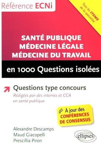 Santé Publique Médecine Légale Médecine du Travail en 1000 Questions Isolées