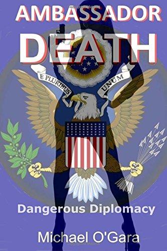 Book: Ambassador Death (The Cassandra Crossing Assignments) (Volume 2) by Michael O'Gara