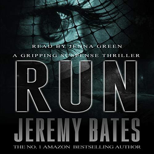 Run, BookShots Audiobook By Jeremy Bates cover art