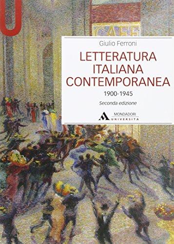 Letteratura italiana contemporanea. 1900-1945