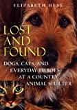 Amazon link Lost and Found: dogs cats and heroes by Elizabeth Hess