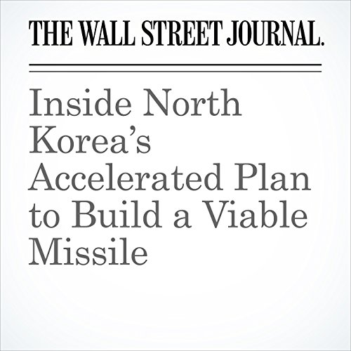 Inside North Korea's Accelerated Plan to Build a Viable Missile copertina