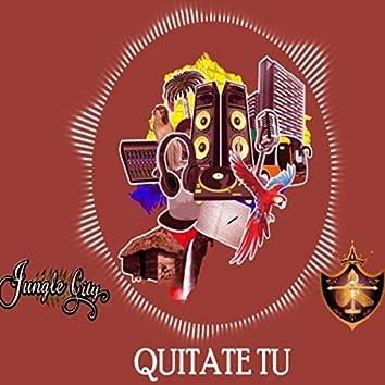 Quítate Tu (feat. Jayb)