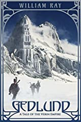 Gedlund: A Tale of the Verin Empire (Tales of the Verin Empire) [12/5/2014] William Ray Paperback