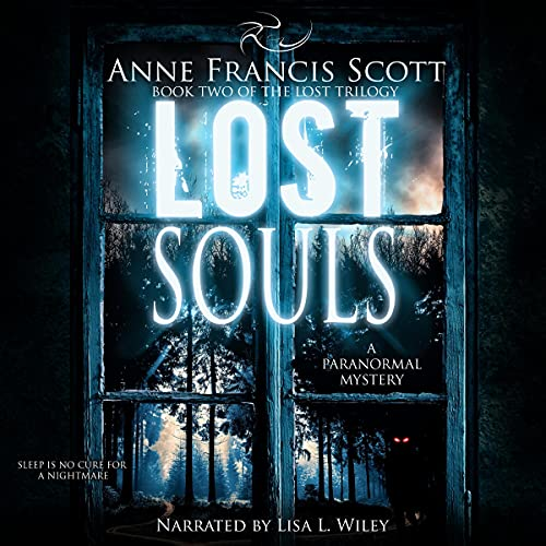 Lost Souls Audiobook By Anne Francis Scott cover art