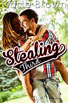 Stealing Third by [Marta Brown]