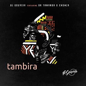 Tambira (feat. DR. Tawanda, Chomza)