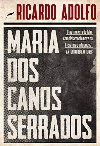 Maria dos Canos Serrados