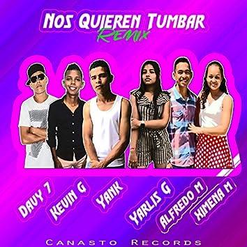 Nos Quieren Tumbar (Remix)