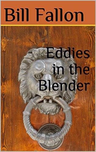 Eddies in the Blender (English Edition)