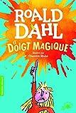 Le doigt magique - FOLIO CADET PREMIERS ROMANS - de 8 à 12 ans - Gallimard Jeunesse - 03/05/2018