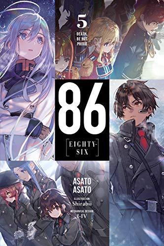 86--EIGHTY-SIX, Vol. 5 (light novel): Death, Be Not Proud (86--EIGHTY-SIX (light novel))