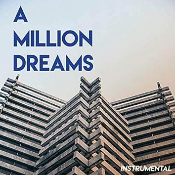 A Million Dreams (The Greatest Showman) (Instrumental)