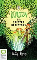 Demelza and the Spectre Detectors