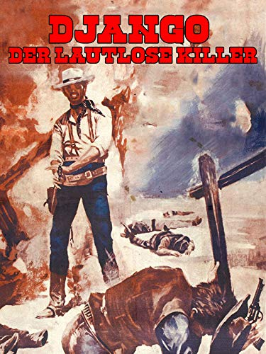 Django - Der lautlose Killer