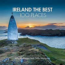 Ireland The Best 100 Places: Extraordinary places and where best to walk, east and sleep (English Edition)