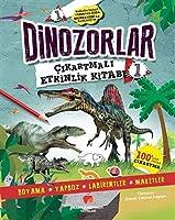 Dinozorlar Cikartmali Etkinlik Kitabi 1