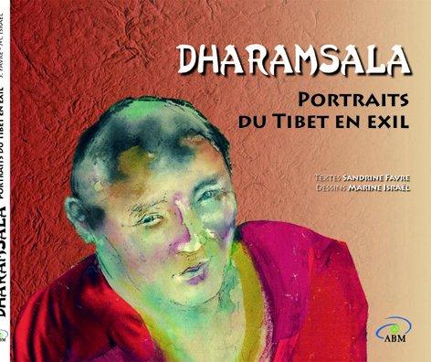 Dharamsala - Portraits du Tibet en exil
