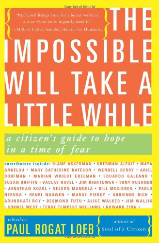 The Impossible Will Take a Little While: A Citizen's...