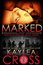 Marked (Hostage Rescue Team Series Book 1)