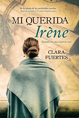 Portada del libro Mi querida Irène de Clara Fuertes