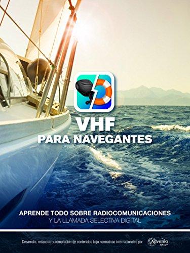 VHF para navegantes: Aprende todo sobre radiocomunicaciones y la llamada selectiva digital